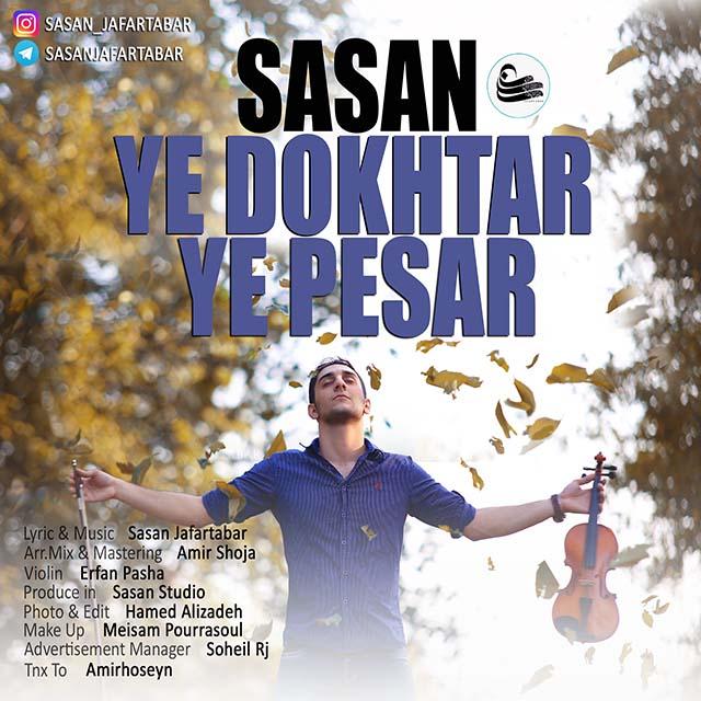 Sasan Jafartabar – Ye Dokhtar ye Pesar