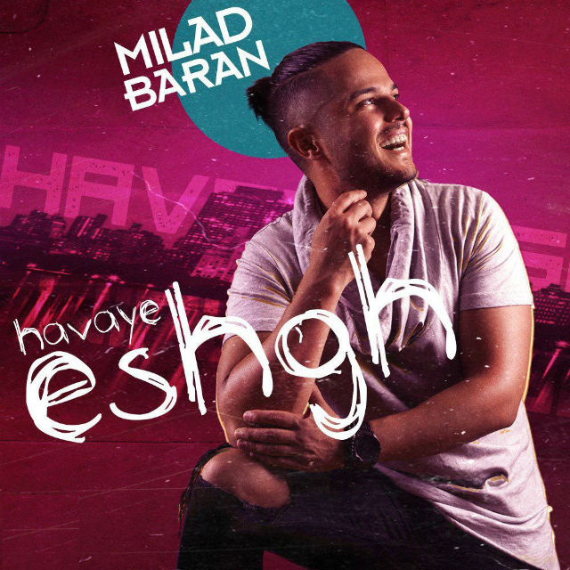 Milad Baran – Che Konam