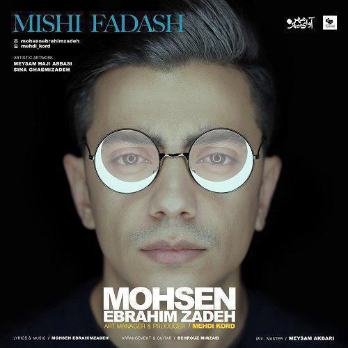 Mohsen Ebrahimzadeh – Mishi Fadash