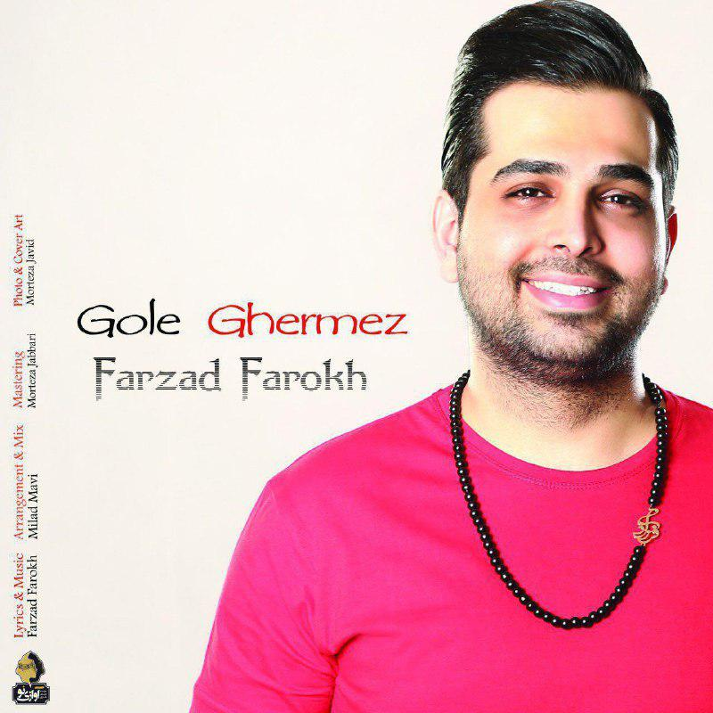 Farzad Farokh – Gole Ghermez