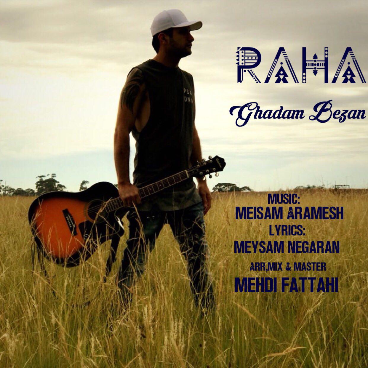 Raha – Ghadam Bezan