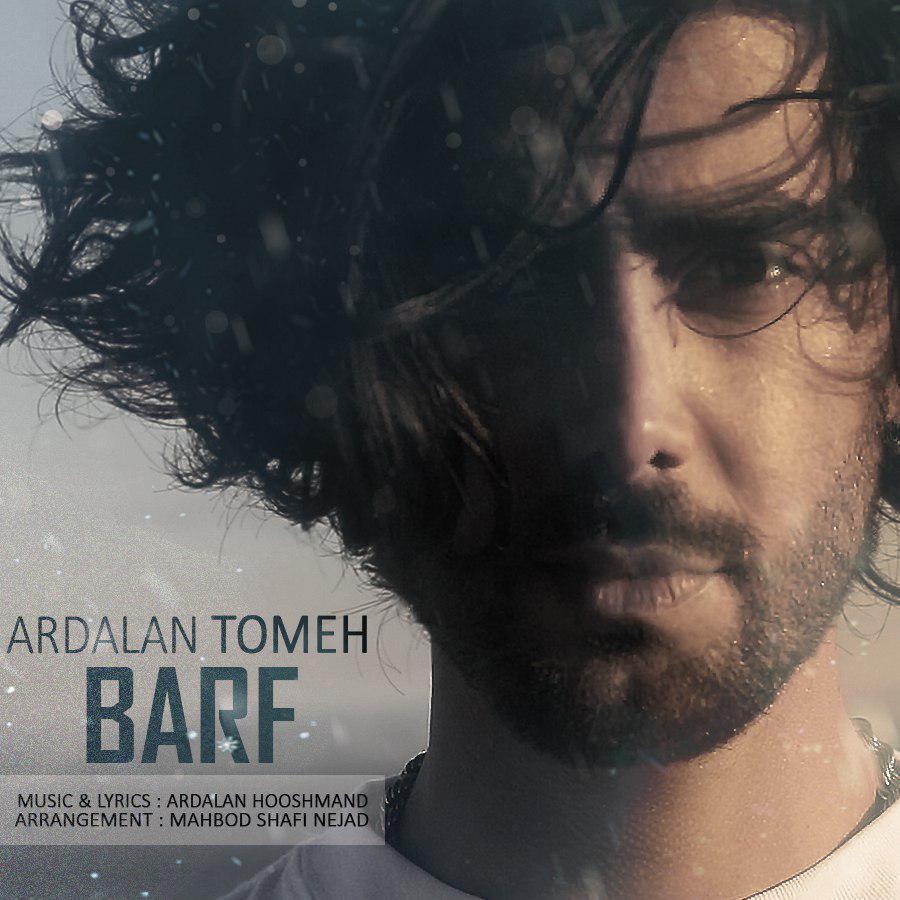 Ardalan Tomeh – Barf