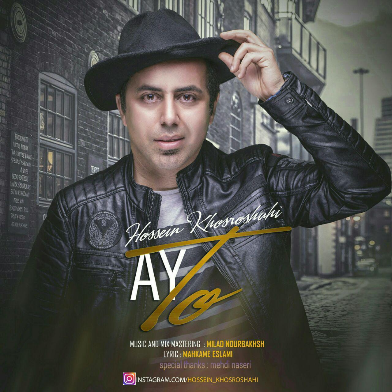Hossein Khosroshahi – Ay To