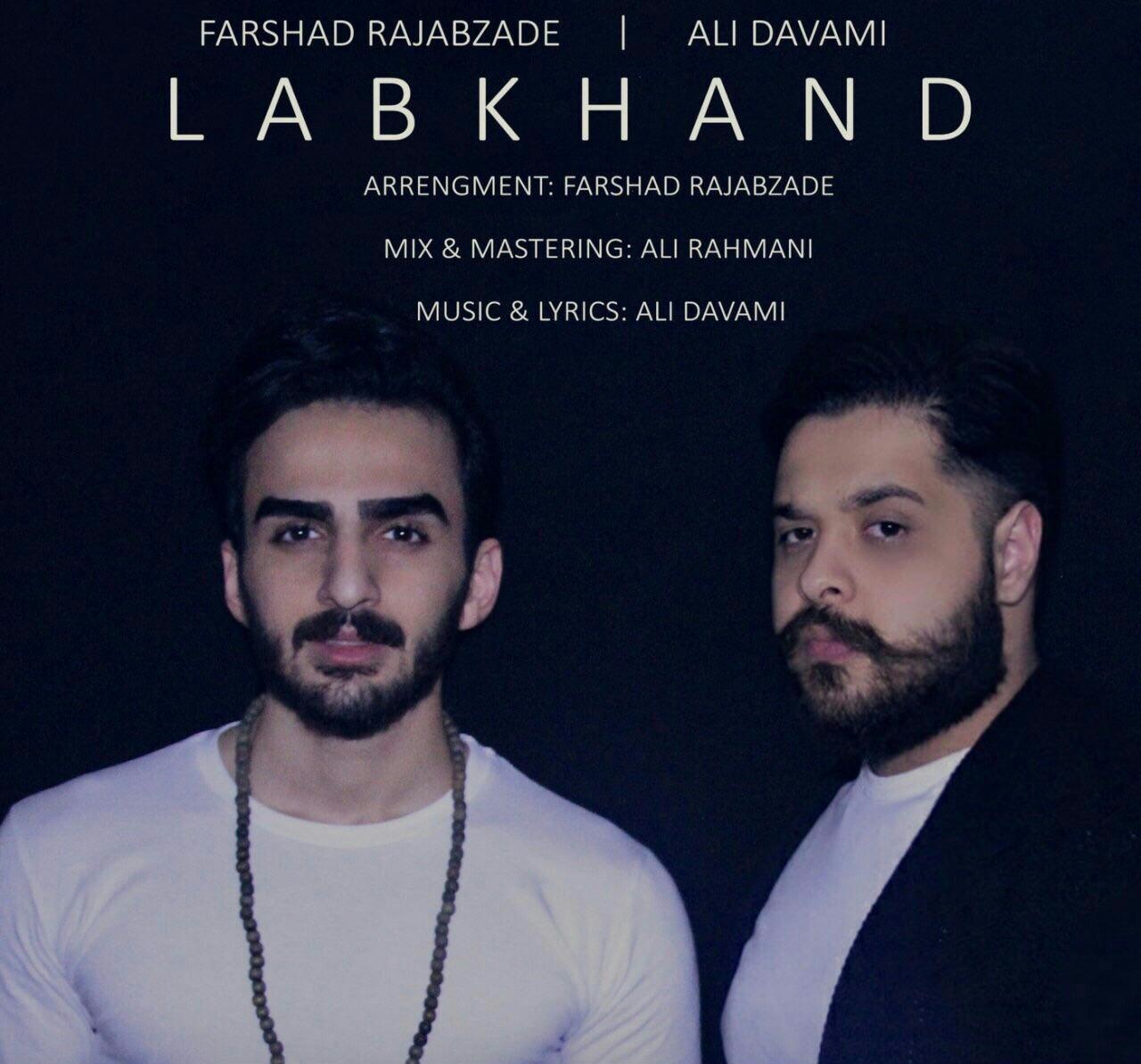 Ali Davami And Farshad Rajabzade – Labkhand