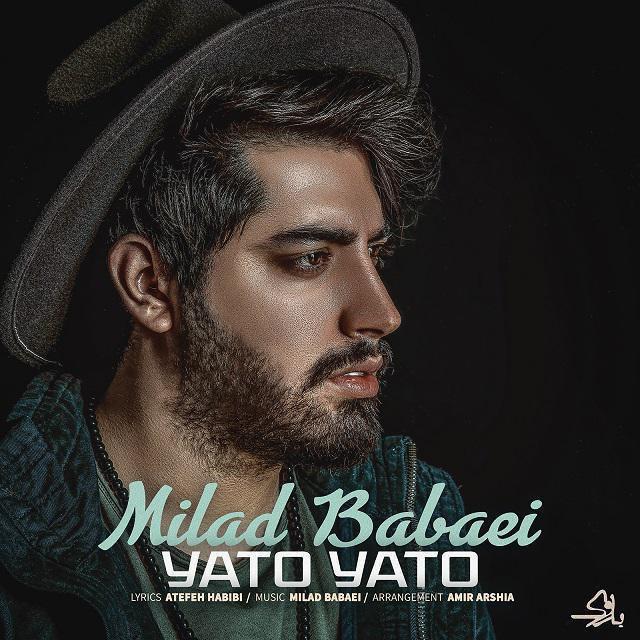 Milad Babaei – Yato Yato