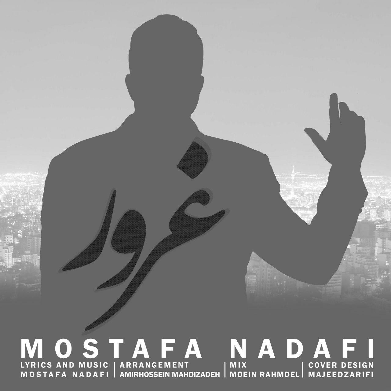 Mostafa Nadafi – Ghorour