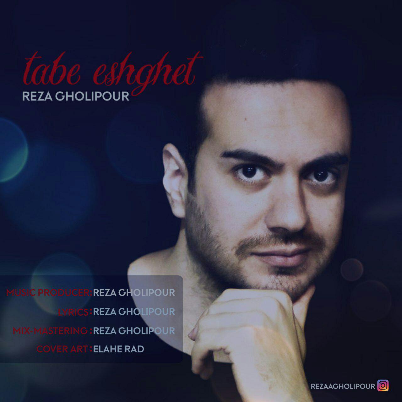 Reza Gholipour – Tabe Eshghet