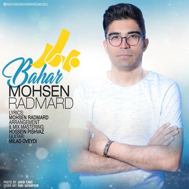 Mohsen Radmard – Bahar