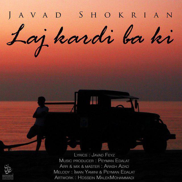 Javad Shokrian – Laj Kardi Ba Ki