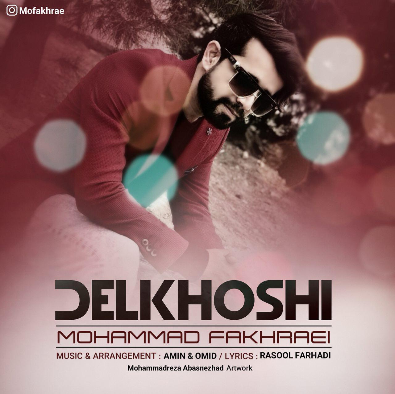 Mohammad Fakhraei – Delkhoshi