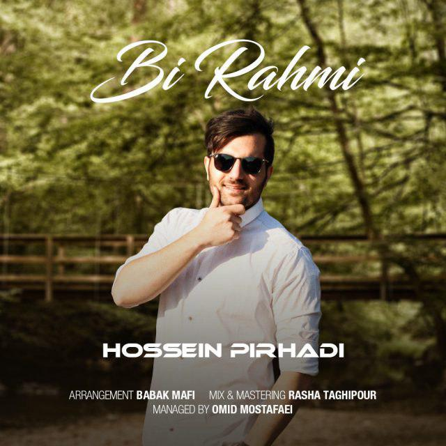 Hossein Pirhadi – Bi Rahmi