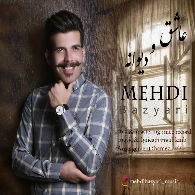 Mehdi Bazyari – Ashegho Divane