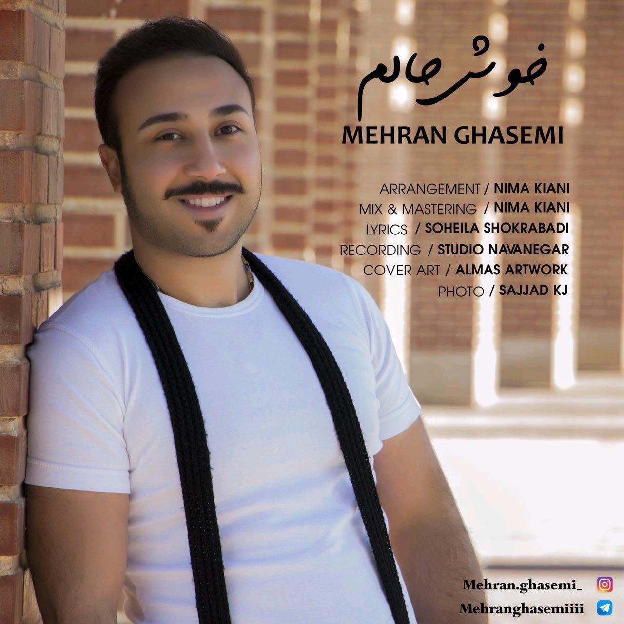 Mehran Ghasemi – Khoshhalam