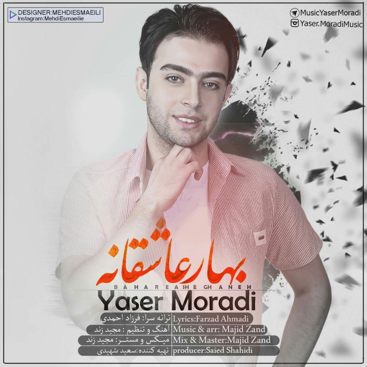 Yaser Moradi – Bahare Asheghaneh