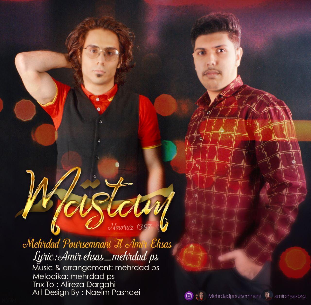 Amir Ehsas & Mehrdad Poursemnani – Mastam