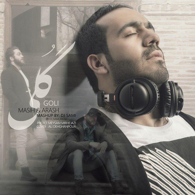 Masih & Arash – Goli (Remix)