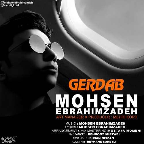 Mohsen Ebrahimzadeh – Gerdab