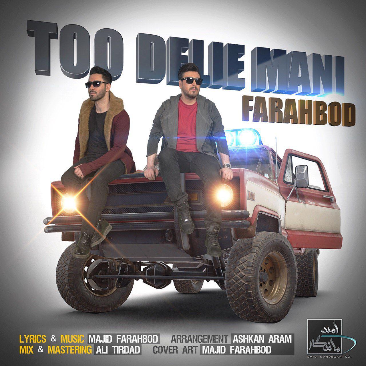 Farahbod – Too Delie Mani