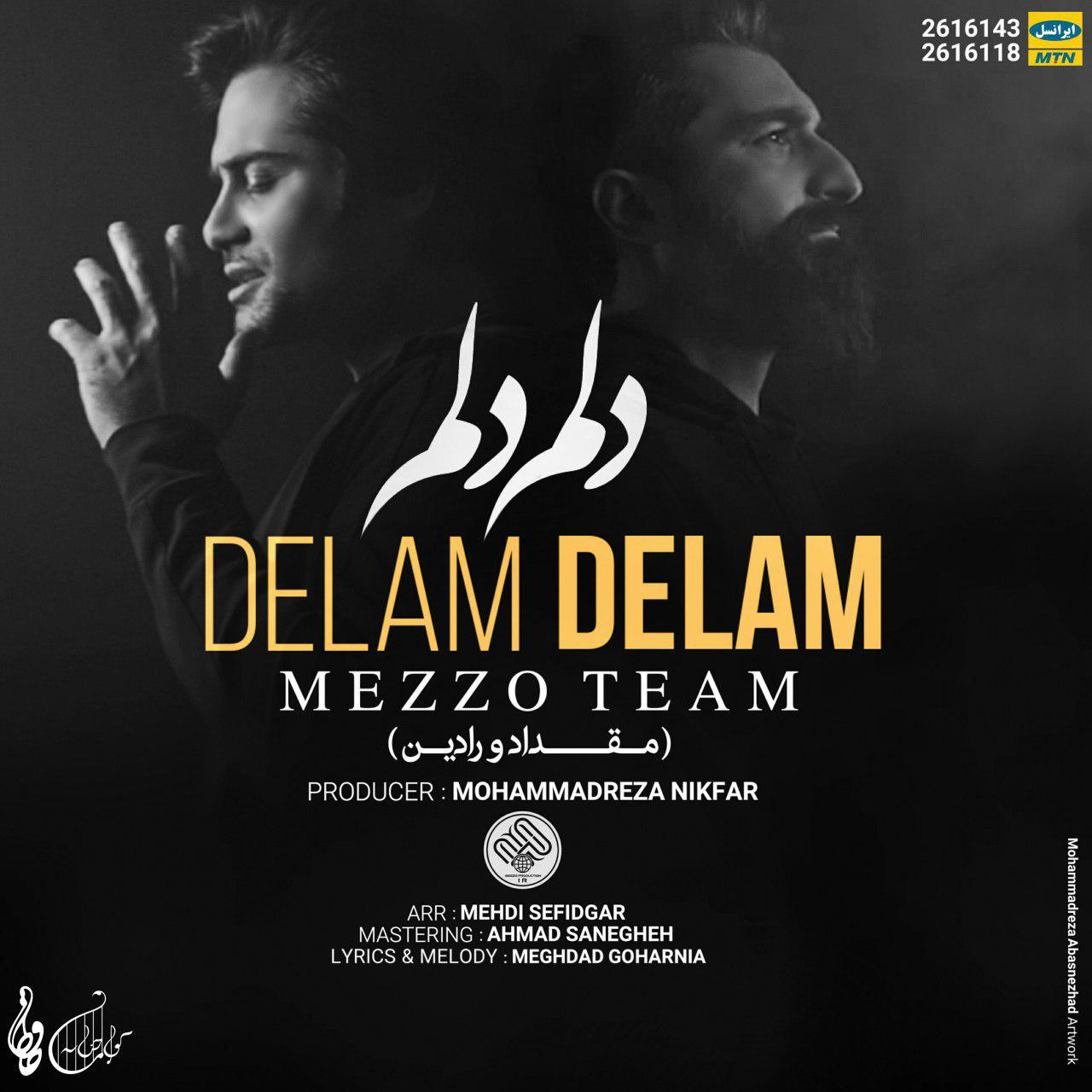 Mezzo Team (Meghdad & Radin) – Delam Delam
