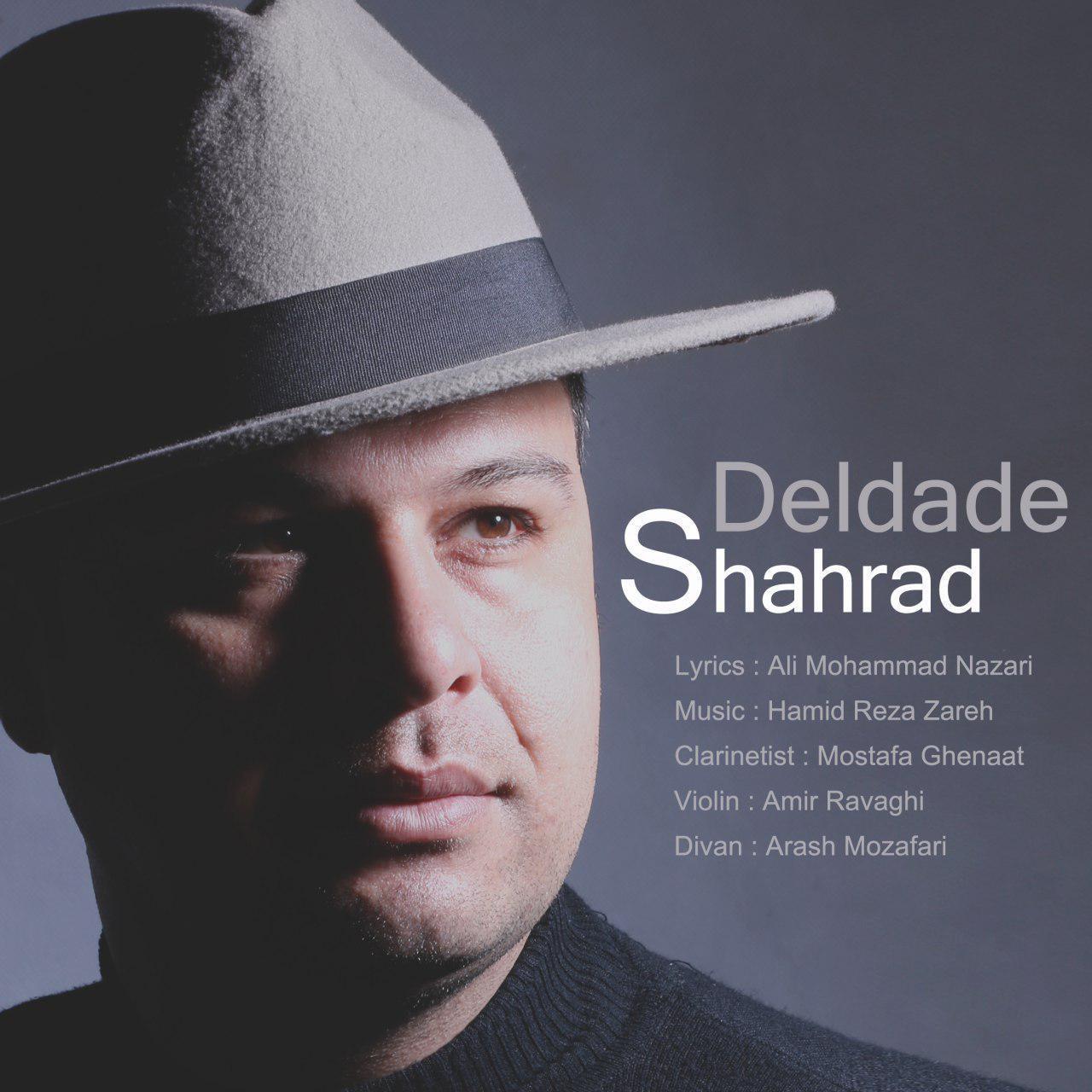 Shahrad Sistan – Deldade