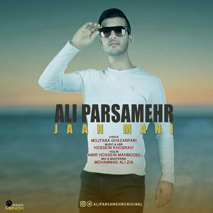 Ali Parsamehr – Jaan Mani