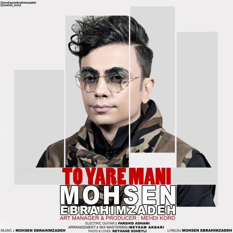 Mohsen Ebrahimzadeh – To Yare Mani