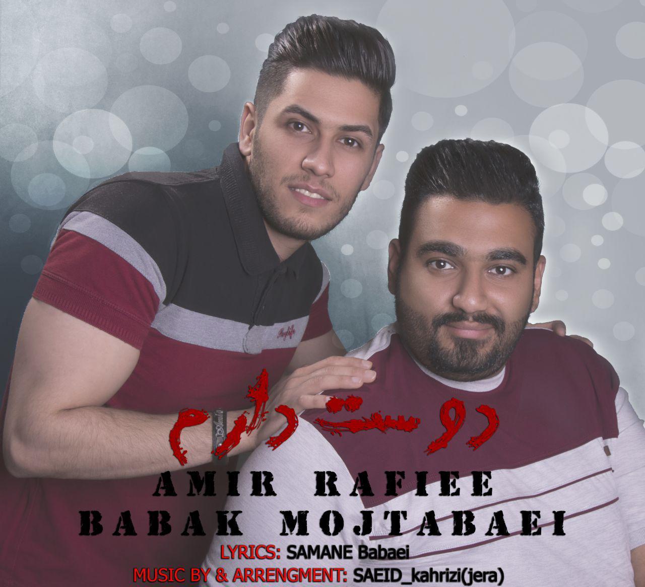 Amir Rafiee And Babak Mojtabaei – Doset Daram