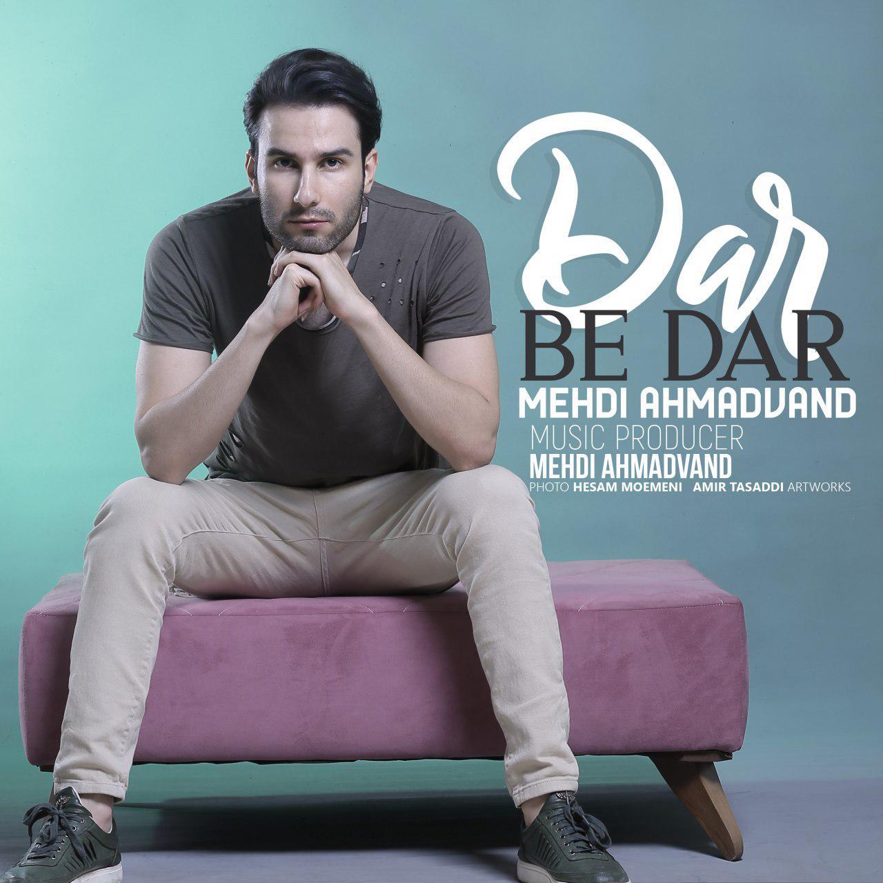Mehdi Ahmadvand – Dar Be Dar