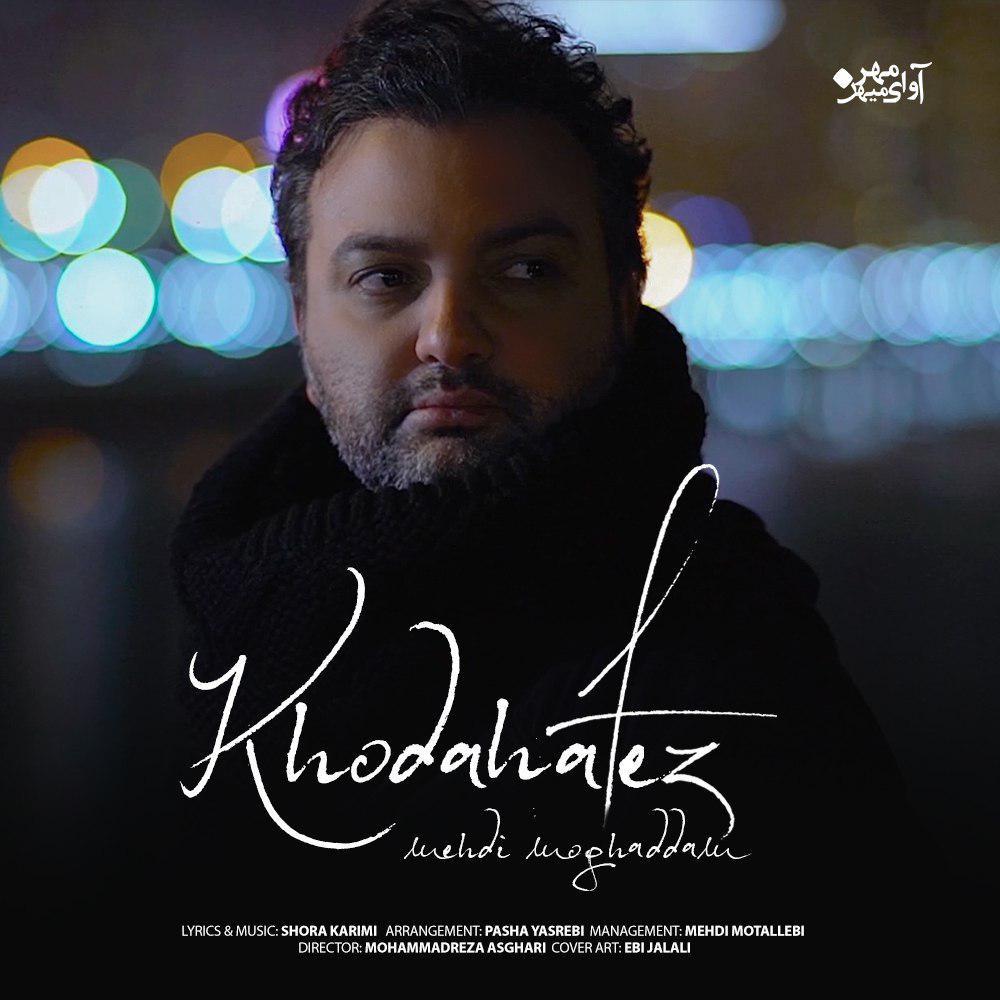 Mehdi Moghadam – Khodahafez