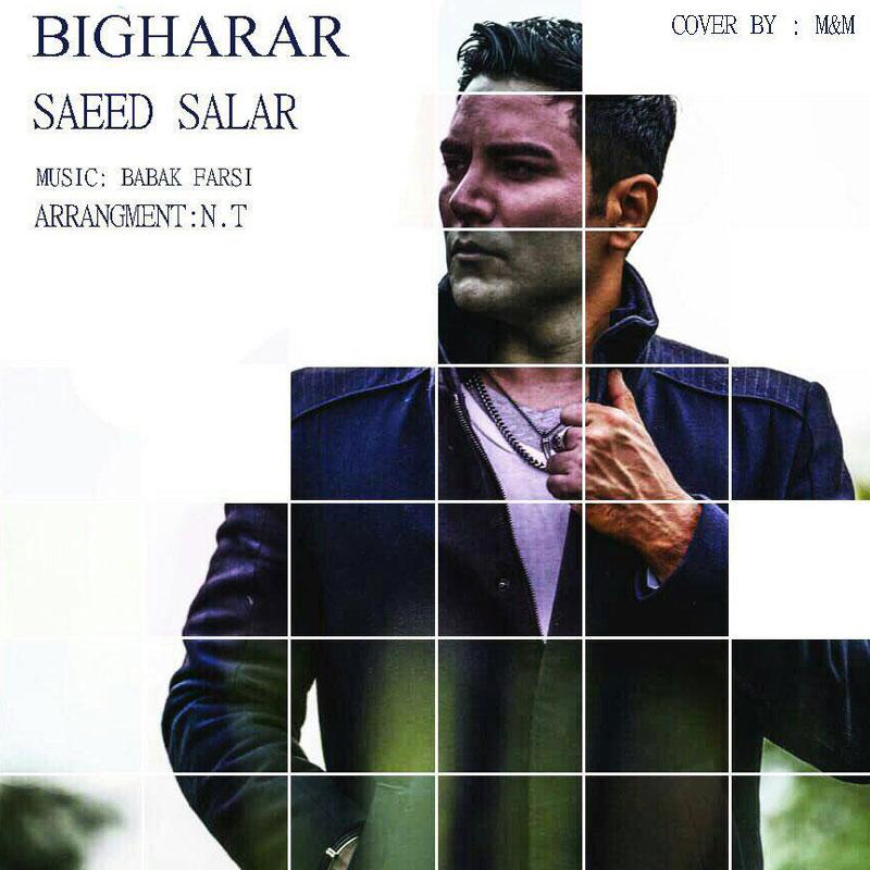 Saeed Salar – Bigharar