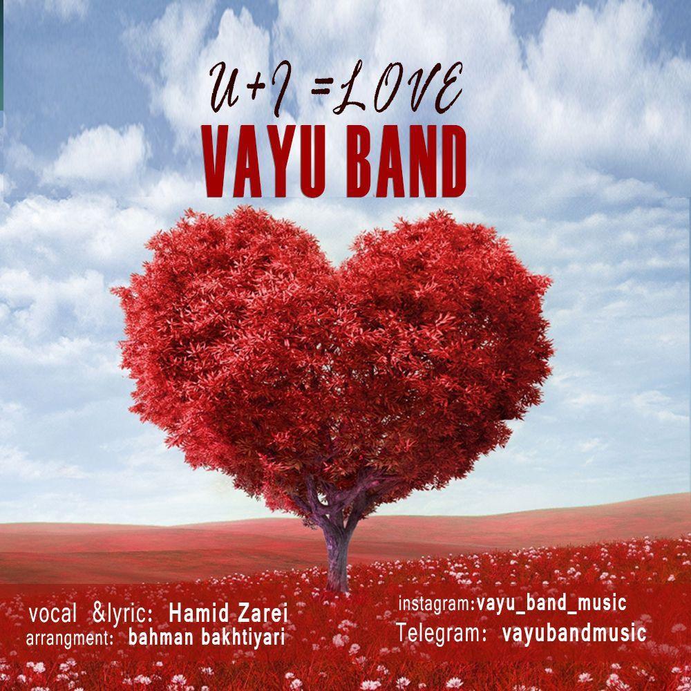 Vayu Band – U+I=Love