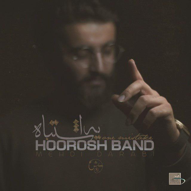 Hoorosh Band – Ye Eshtebah