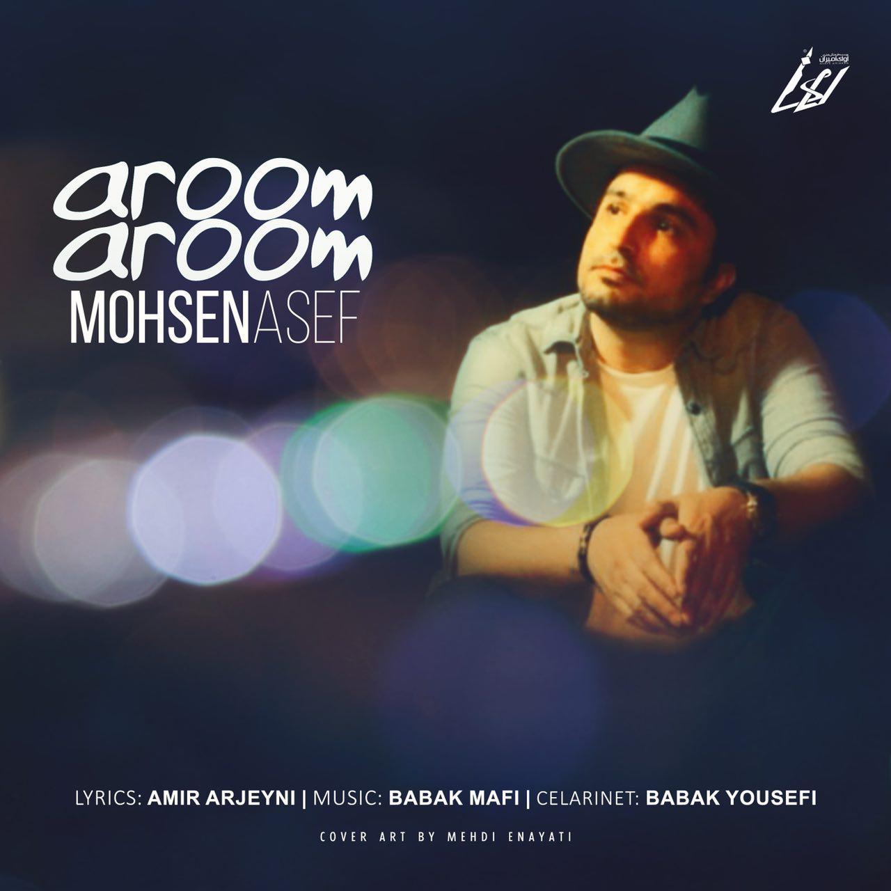 Mohsen Asef – Aroom Aroom