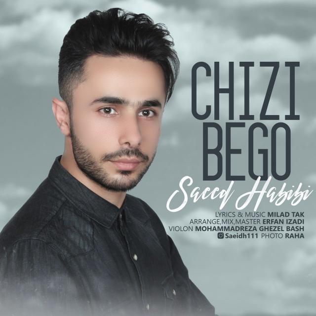 Saeed Habibi – Chizi Bego
