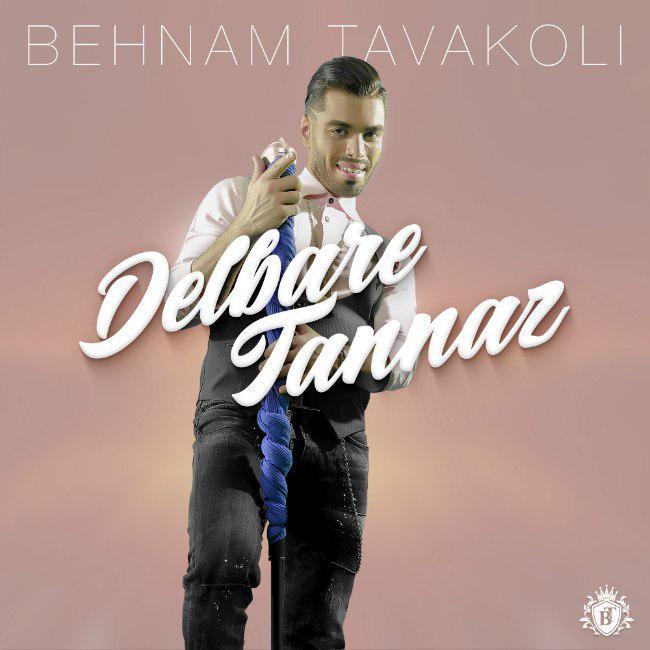 Behnam Tavakoli – Delbare Tannaz