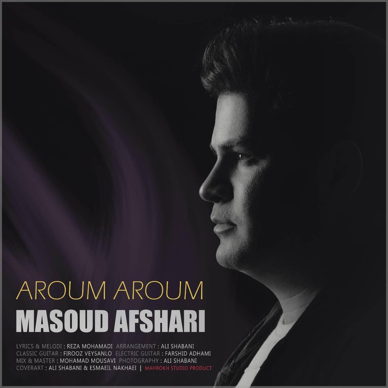 Masoud Afshari – Aroum Aroum