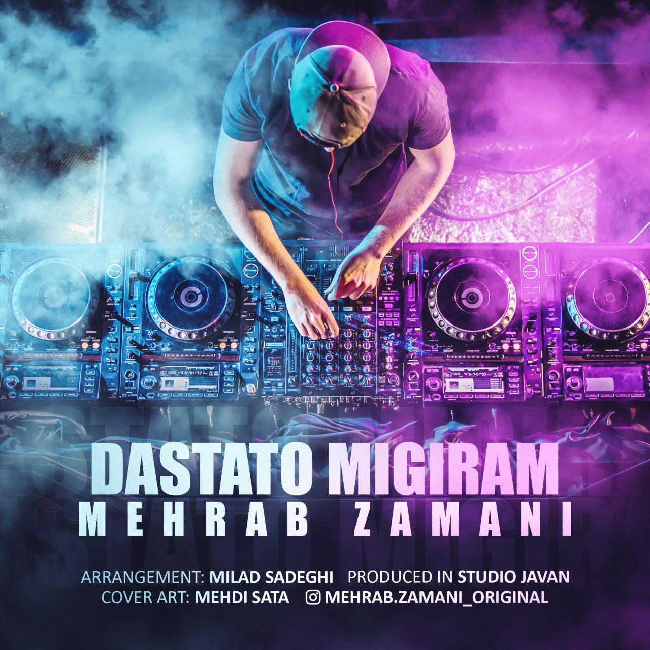 Mehrab Zamani – Dastato Migiram