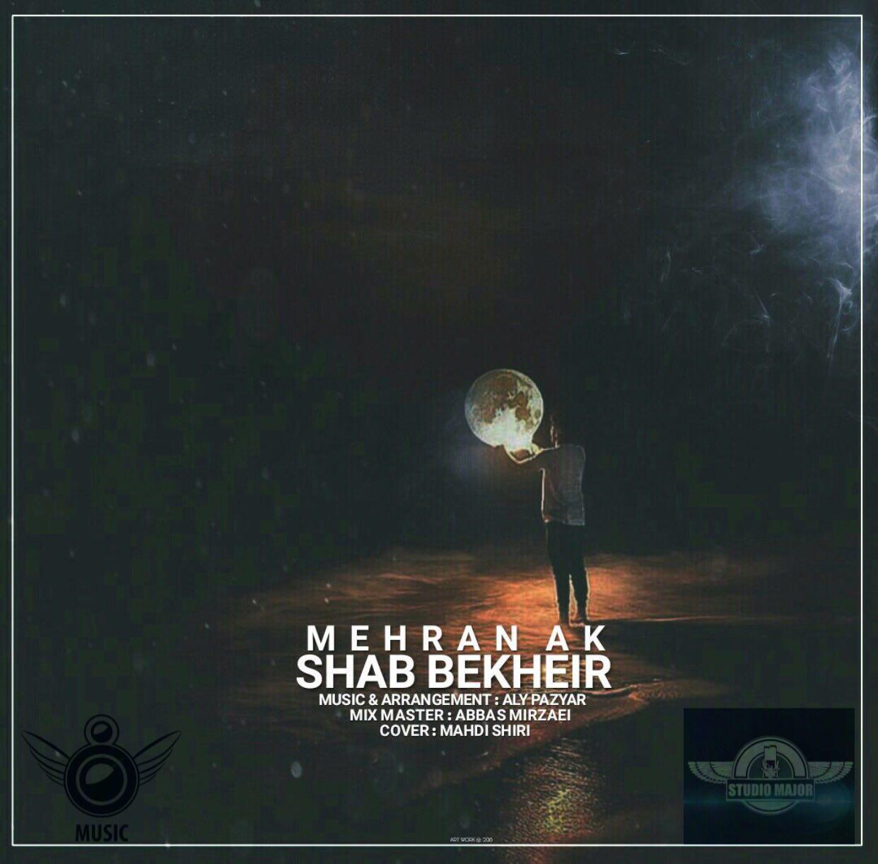 Mehran AK – Shab Bekheir