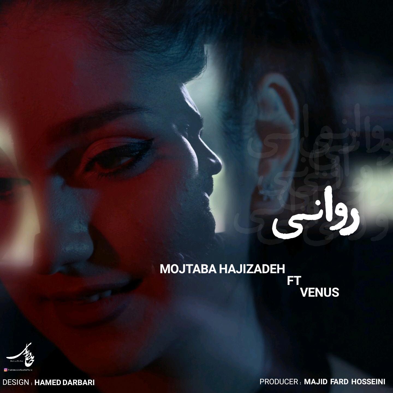 Mojtaba Hajizadeh – Ravani (Ft Venus)