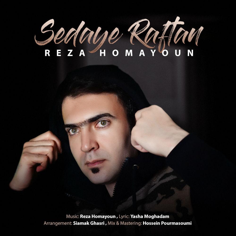 Reza Homayoun – Sedaye Raftan