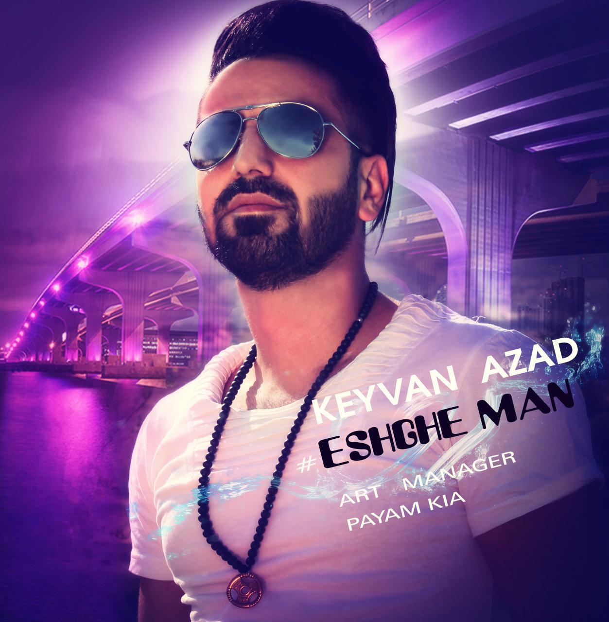 Keyvan Azad – Eshghe Man