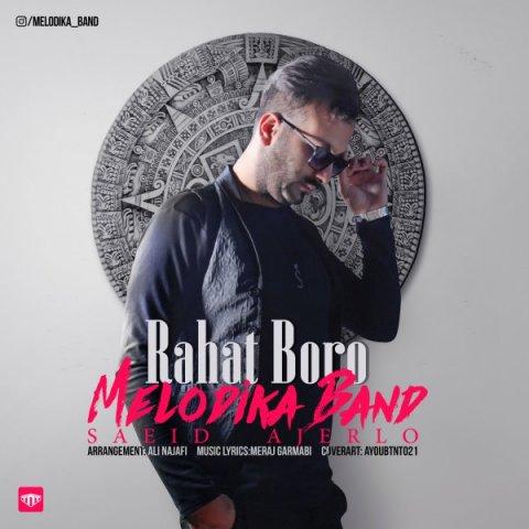 Melodika Band – Rahat Boro