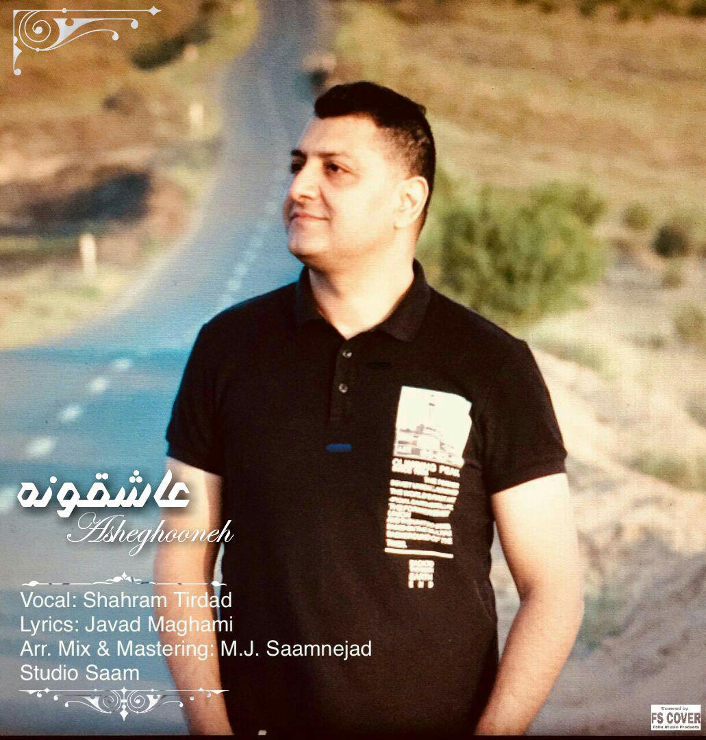 Shahram Tirdad – Asheghooneh