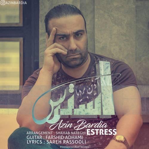 Azin Bardia – Estress