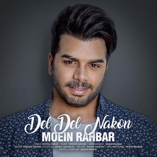Moein Rahbar – Del Del Nakon