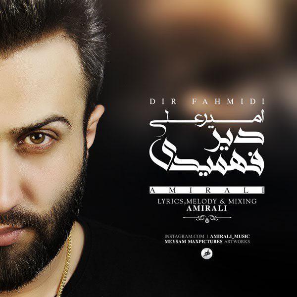 Amir Ali – Dir Fahmidi