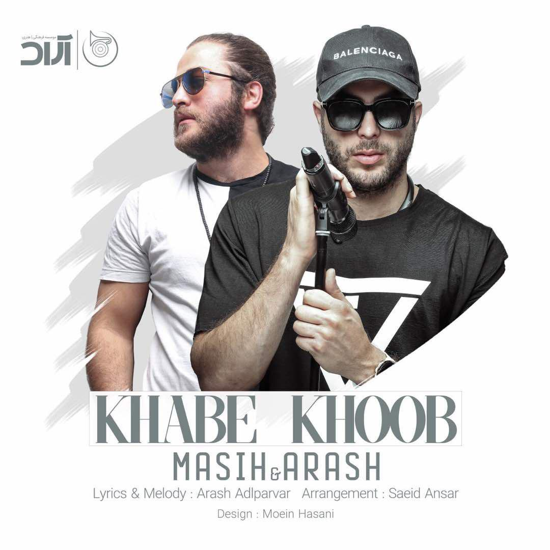 Masih And Arash – Khabe Khoob