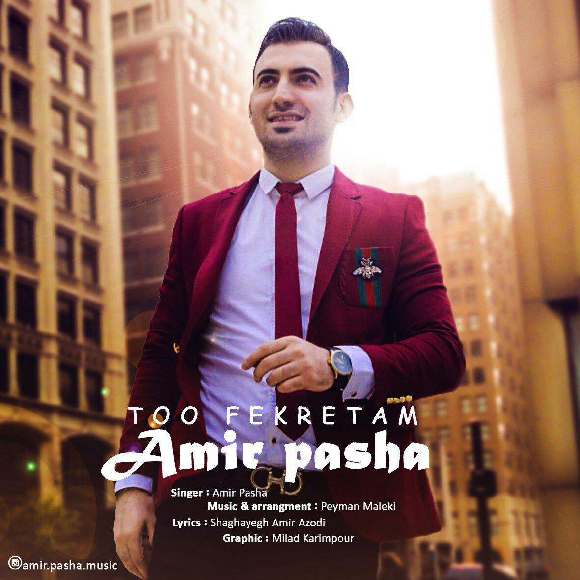 Amir Pasha – Too Fekretam