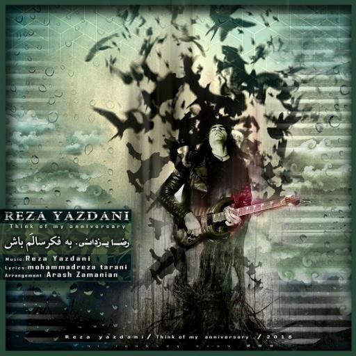 Reza Yazdani – Be Fekre Saalam Bash