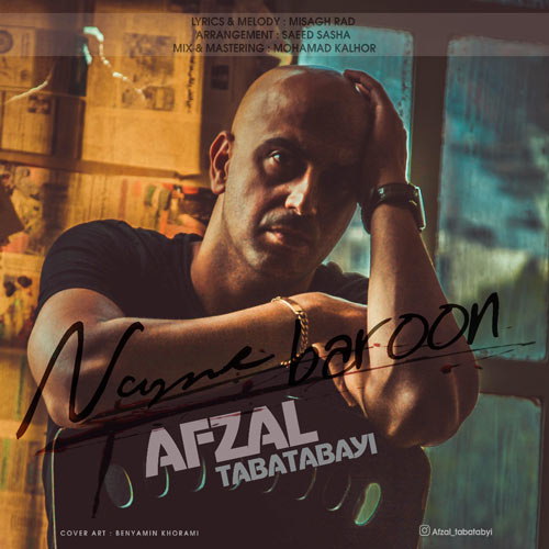Afzal Tabatabayi – Name Baroon